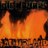 Purchase Die Krupps - Fatherland (CDS)
