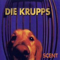 Purchase Die Krupps - Scent