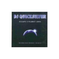 Purchase DJ Quicksilver - Escape 2 Planet Love