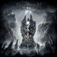 Purchase Dominion - Born God And Aware