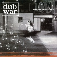 Purchase Dub War - Million Dollar Love