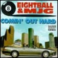 Purchase Eightball & Mjg - Comin Out Hard