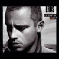 Purchase Eros Ramazzotti - La Nostra Vita (CDS)
