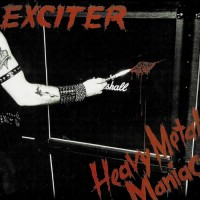 Purchase Exciter - Heavy Metal Maniac