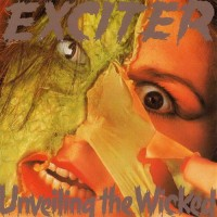 Purchase Exciter - Unveiling The Wicked