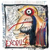 Purchase Exodus - Force Of Habit