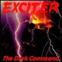 Purchase Exciter - The Dark Command