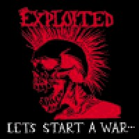 Purchase The Exploited - Let's Start A War