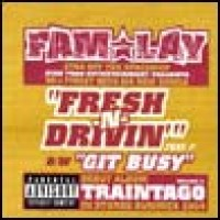 Purchase FAM-LAY - Fresh N Drivin' (CDS)
