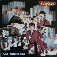 Purchase Fancy - Get Your Kicks