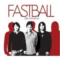 Purchase Fastball - Keep Your Wig On