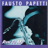 Purchase Fausto Papetti - Run To Me