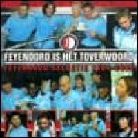 Purchase Feyenoord Selectie - Feyenoord Is Het Toverwoord