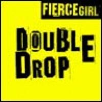 Purchase Fierce Girl - Double Drop