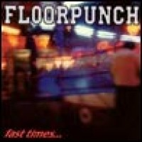 Purchase Floorpunch - Fast Times at the Jersey Shore
