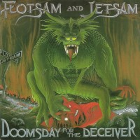 Purchase Flotsam And Jetsam - Doomsday For The Deceiver