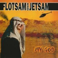 Purchase Flotsam And Jetsam - My God