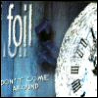 Purchase Foil - Don't Come Around