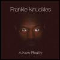 Purchase Frankie Knuckles - A New Reality