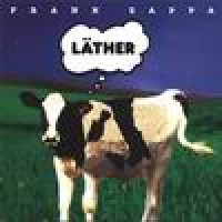 Purchase Frank Zappa - Lather (Fragments)