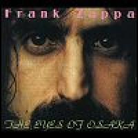 Purchase Frank Zappa - The Eyes Of Osaka '76
