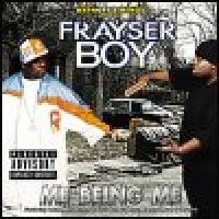 Purchase Frayser Boy - Me Being Me