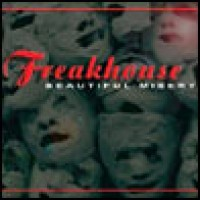 Purchase Freakhouse - Beautiful Misery