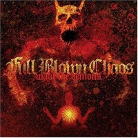 Purchase Full Blown Chaos - Wake the Demons