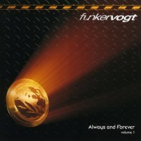 Purchase Funker Vogt - Always And Forever, Vol. 1 CD1
