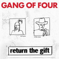 Purchase Gang Of Four - Return The Gift CD1