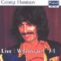 Purchase George Harrison - Live Washington '74