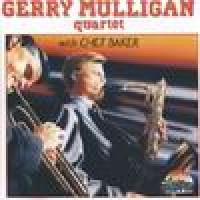 Purchase Gerry Mulligan - Gerry Mulligan Quartet With Chet Baker