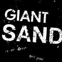 Purchase Giant Sand - Is All Over The Map