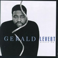 Purchase Gerald Levert - Groove On