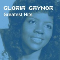 Purchase Gloria Gaynor - Greatest Hits