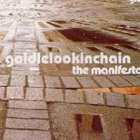 Purchase Goldie Lookin Chain - The Manifesto