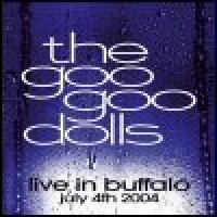 Purchase Goo Goo Dolls - Live In Buffalo: July 4th 2004