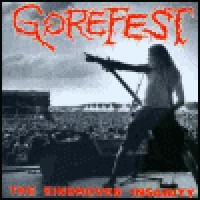 Purchase Gorefest - The Eindhoven Insanity