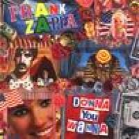 Purchase Frank Zappa - Donna You Wanna '77