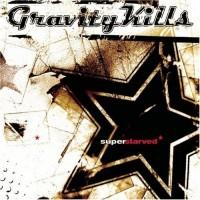Purchase Gravity Kills - Superstarved