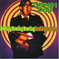 Purchase Green Day - Bowling Bowling Bowling Parking Parking