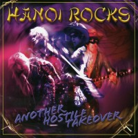Purchase Hanoi Rocks - Another Hostile Takeover