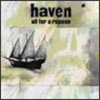 Purchase Haven - All For A Reason