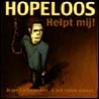 Purchase Hopeloos - Helpt Mij!