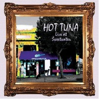 Purchase Hot Tuna - Live At Sweetwater