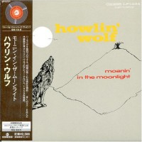 Purchase Howlin' Wolf - Moanin' In The Moonlight