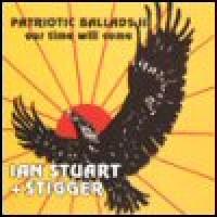 Purchase Ian Stuart & Stigger - Patriotic Ballads II: Our Time Will Come
