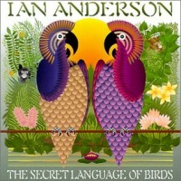 Purchase Ian Anderson - The Secret Language of Birds