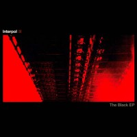Purchase Interpol - The Black (EP)