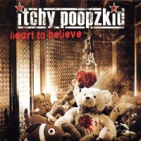 Purchase Itchy Poopzkid - Heart To Believe